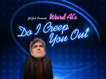 "JibJab Presents Weird Al's ""Do I Creep You Out"""